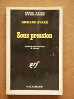 SERIE NOIRE 1074 RICHARD STARK Sous Pression EO 1966 / Parker