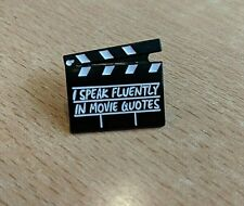 """Movie Clapper Pin Badge """"I Speak Fluently in Movie Quotes"""" Geeky Gift"""