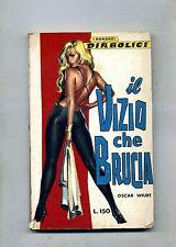 Oscar Wilde # IL VIZIO CHE BRUCIA # I Romanzi Diabolici 1964