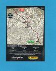 PANINI-100° GIRO D'ITALIA-Figurina/CARD C15- 14^ TAPPA : CASTELLANIA-OROPA -NEW