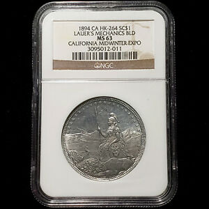 1894 HK-264 So-Called $1 - Lauer's Mechanics Bld CA Midwinter Expo - NGC MS 63