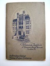 "1923 ""Woman's Institute of Domestic Arts & Sciences"" Booklet Tissue Patterns  *"