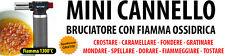 BRUCIATORE GAS CANNELLO CREME DOLCI PER CARAMELLIZZATORE MINI CUCINA FIAMMA
