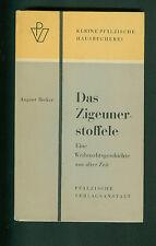 August Becker Das Zigeunerstoffele Eine Weihnachtsgeschichte 1963 Pfalz