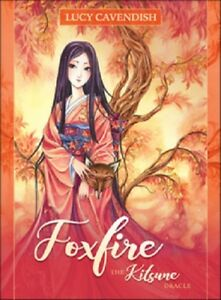 Foxfire The Kitsune Oracle by Lucy Cavendish and Meredith Dillman