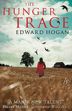 The Hunger Trace, Hogan, Edward, Very Good condition, Book