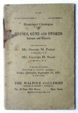 PISTOLS GUNS & SWORDS 1921 Illustrated Catalog Historic Firearms Auction Walpole