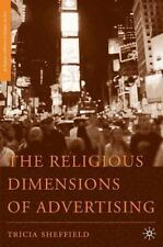 The Religious Dimensions Of Advertising (religion/culture/critique): By Trici...