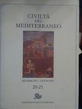 Civiltà del Mediterraneo 20-21 Storia e Letteratura 2012 (Lo Monaco Lissa Tessit