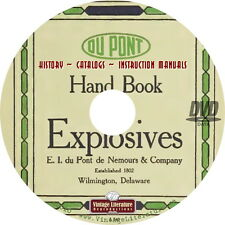 Du Pont Explosives {History ~ Catalogs ~ Safety & Instruction Manuals} on DVD