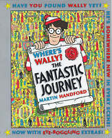 Where's Wally?: Fantastic Journey, 10th Anniversary Special Edition, Handford, M