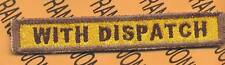 """628th Armored """"WITH DISPATCH"""" TANK TAB patch"""