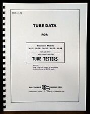 Precision Tube Test Data for 10-12 10-15 10-20 10-22 10-54 Tube Testers 2-1-1976