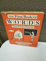 The First Book of Words Their Family Histories by Sam & Beryl Epstein (sh) (bb2)