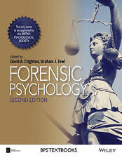 Forensic Psychology (BPS Textbooks in Psychology) (Paperback), Cr. 9781118757789