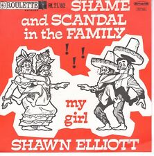 7inch SHAWN ELLIOTT shame and scandal in the family HOLLAND EX (S0528)