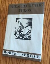 The Spell of the Yukon - Robert Service 1896-1899 Canada Gold Rush Poetry Book