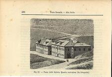 Stampa antica PASSO STELVIO Casa Cantoniera Valtellina Sondrio 1896 Old print