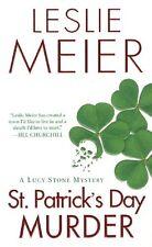 St. Patricks Day Murder (A Lucy Stone Mystery) by Leslie Meier