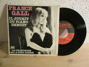 disque vinyle 45 tours vintage France Gall Il jouait du piano debout