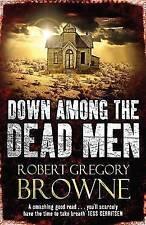 Down Among the Dead Men, Robert Gregory Browne, New Book
