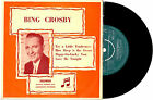 """BING CROSBY - TRY A LITTLE TENDERNESS - EP 7"""" 45 VINYL RECORD PIC SLV"""
