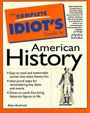 The Complete Idiot's Guide to American History by Alan Axelrod (1996, Paperback)