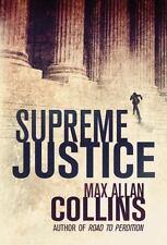 Supreme Justice by Max Allan Collins (2014, Paperback)
