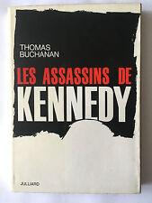 LES ASSASSINS DE KENNEDY 1964 BUCHANAN ILLUSTRE