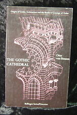 Otto von Simson: The Gothic Cathedral-Origins of Gothic Architecture-Medieval