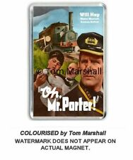 RETRO: WILL HAY - OH MR PORTER  JUMBO FRIDGE MAGNET colourised by Tom Marshall