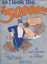 So I Took The $50,000.00 Jack Meskill  Al Gumble   Sheet Music
