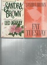 sANDRA BROWN - LED ASTRAY - A LOT OF 2 BOOKS