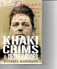 Khaki Crims Crimes and Desperadoes - Australian Military Recruits - WWI