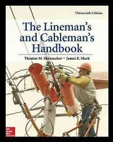 Lineman's and Cableman's Handbook, Hardcover by Shoemaker, Thomas M.; Mack, J...