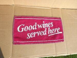 VINTAGE GOOD WINES SERVED HERE PUB BAR BEER TOWEL BREWERIANA 894