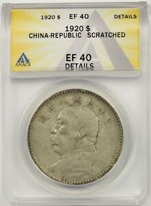 1920 China Republic Silver Fatman Dollar ANACS XF EF 40 Details Scratched