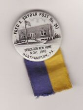 1940 VFW dedication of Fred A. Snyder Post 353, Northampton PA pinback & ribbon