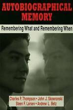 Autobiographical Memory: Remembering What and Remembering When-ExLibrary