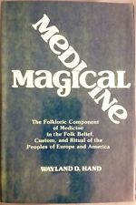 Inscr SIGNED Wayland D Hand Magical Medicine Folkloric Component Medicine 1st ed