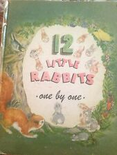 Rare 1951 Book 12 Little Rabbits One by One Published by John Martins House