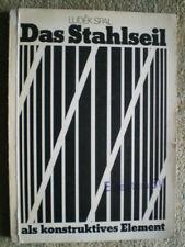 Das Stahlseil als konstruktives Element - Seile Tragfähigkeit Stahldraht DDR FB