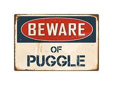 "Beware Of Puggle 8"" x 12"" Vintage Aluminum Retro Metal Sign VS346"