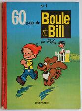 Rare 60 gags de BOULE ET BILL n°1 Roba EO DUPUIS 1965 Dos rond