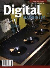 Digital Machinist Magazine Vol. 6 No.3 Fall 2011