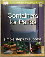 Containers for Patios: Simple Steps to Success by Richard Rosenfeld