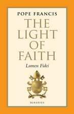 The Light of Faith: Lumen Fidei (Libreria Editrice Vaticana) by Pope Francis