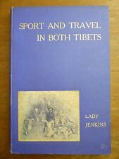 1909 Lady Jenkins SPORT & TRAVEL in Both TIBETS Woman HUNTER Color ILLUSTRATIONS