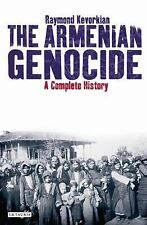 The Armenian Genocide: A Complete History by Kevorkian, Raymond