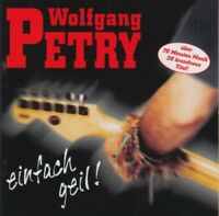 Wolfgang Petry - Einfach geil! - CD -